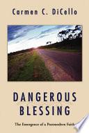 Dangerous Blessing
