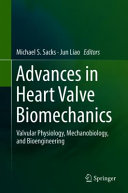 Advances in Heart Valve Biomechanics