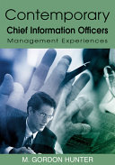 Contemporary Chief Information Officers  Management Experiences