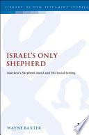 Israel's Only Shepherd Read Online