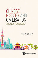 Chinese History And Civilisation  An Urban Perspective