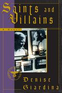 Saints and Villains: A Novel