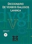Diccionario de verbos Galegos/ Dictionary of Galician Verbs