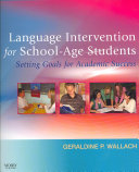 Language Intervention for School age Students