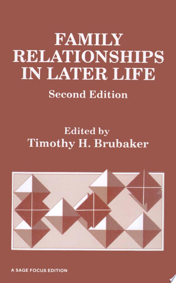 Family Relationships in Later Life
