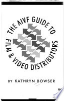 The AIVF Guide to Film & Video Distributors