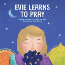 Evie Learns to Pray