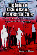The Fiction of Rushdie  Barnes  Winterson and Carter