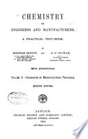 Chemistry for Engineers and Manufacturers: Chemistry of manufacturing processes