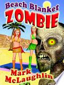Download Beach Blanket Zombie Book