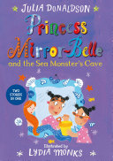 Princess Mirror Belle and the Sea Monster s Cave