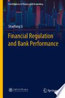 Financial Regulation and Bank Performance