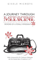 A Journey Through Medicine Book