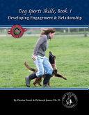 Dog Sport Skills, Book 1