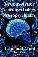 Neuroscience, Neuropsychology, Neuropsychiatry, Brain and Mind