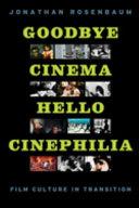 Goodbye Cinema  Hello Cinephilia
