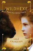 Wildhexe 06 - Das Versprechen