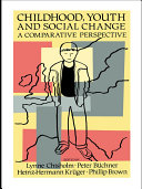 Childhood, Youth And Social Change Book