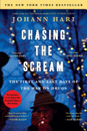 link to Chasing the scream : the first and last days of the war on drugs in the TCC library catalog