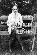 Lev Tolstoy in his life