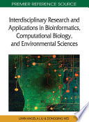 Interdisciplinary Research and Applications in Bioinformatics, Computational Biology, and Environmental Sciences