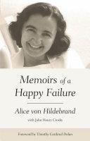 Memoirs of a Happy Failure