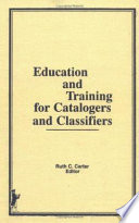 Education And Training For Catalogers And Classifiers
