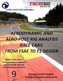 Aerodynamic and Aero Post Rig Analysis Race Cars Book