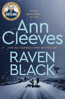 Raven Black The Shetland Series 1