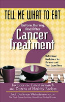 Tell Me What to Eat Before, During, and After Cancer Treatment
