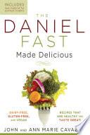 The Daniel Fast Made Delicious