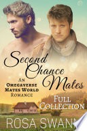 Second Chance Mates  Full Collection  Book