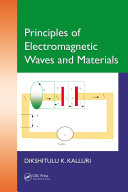 Principles of Electromagnetic Waves and Materials
