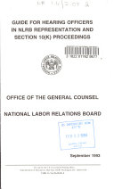 Guide For Hearing Officers In Nlrb Representation And Section 10 K Proceedings