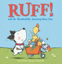 Ruff! and the Wonderfully Amazing Busy Day (Read Aloud) Pdf