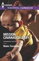 Mission  Cavanaugh Baby
