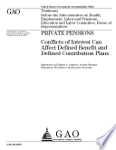 Private Pensions Conflicts Of Interest Can Affect Defined Benefit And Defined Contribution Plans