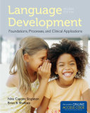 Language Development  Foundations  Processes  and Clinical Applications