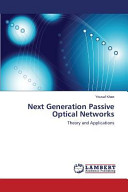 Next Generation Passive Optical Networks