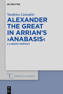 Alexander the Great in Arrian's ›Anabasis‹