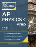 Princeton Review AP Physics C Prep 2021 Book