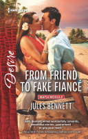 From Friend to Fake Fiance