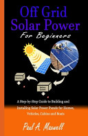 Off Grid Solar Power For Beginners Book PDF