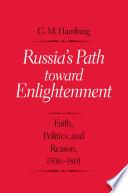 Russia s Path toward Enlightenment
