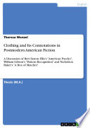 Clothing And Its Connotations In Postmodern American Fiction Book PDF