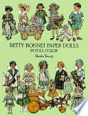 Betty Bonnet Paper Dolls in Full Color Book