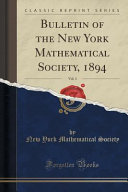 Bulletin Of The New York Mathematical Society 1894