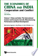 Economies Of China And India  The  Cooperation And Conflict  In 3 Volumes