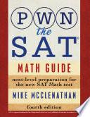 PWN the SAT: Math Guide