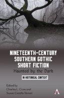 Nineteenth-Century Southern Gothic Short Fiction